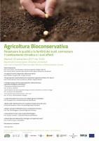 Perpetuare la qualità e la fertilità dei suoli, contrastare il cambiamento climatico e i suoi effetti: l'Agricoltura Bioconservativa